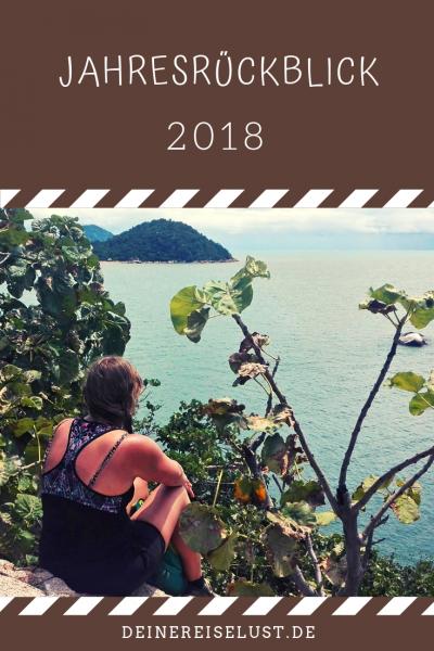Deine Reiselust | Jahresrückblick 2018